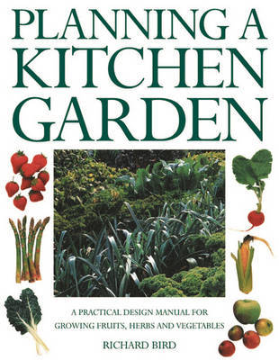 Planning a Kitchen Garden by Richard Bird image