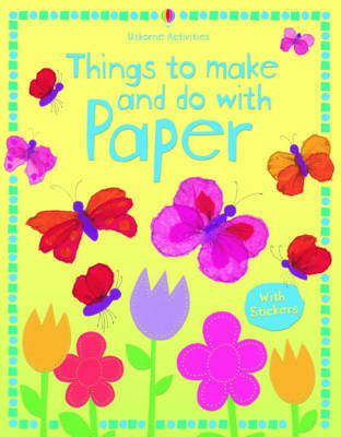 Things to Make and Do with Paper by Stephanie Turnbull image