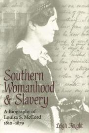 Southern Womanhood and Slavery by Leigh Fought image