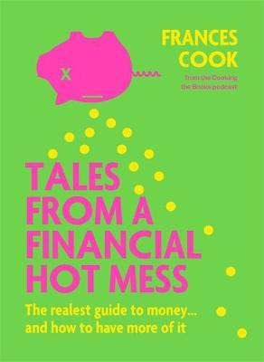 Tales from a Financial Hot Mess by Frances Cook image