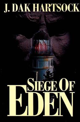 Siege of Eden by J. Dak Hartsock image