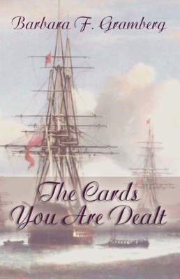 The Cards You Are Dealt by Barbara F. Gramberg image