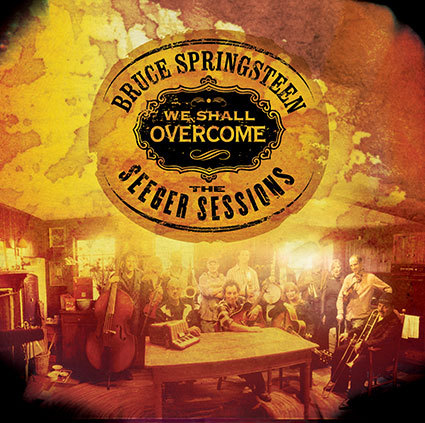 We Shall Overcome: The Seeger Sessions (LP) by Bruce Springsteen