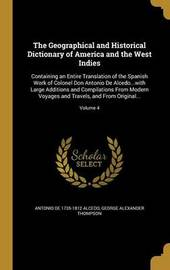 The Geographical and Historical Dictionary of America and the West Indies by Antonio De 1735-1812 Alcedo