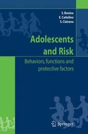 Adolescents and risk by Silvia Bonino
