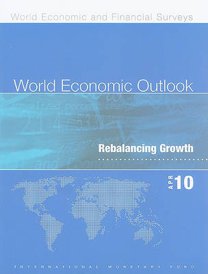 World Economic Outlook, April 2010 by International Monetary Fund