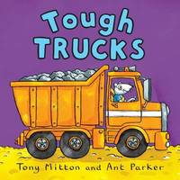 Tough Trucks by Tony Mitton