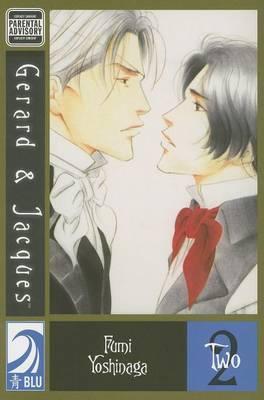 Gerard and Jacques: v. 2 by Fumi Yoshinaga