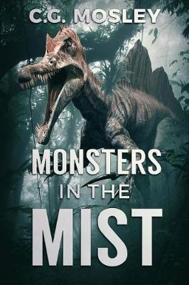 Monsters in the Mist by C.G. Mosley image