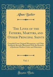 The Lives of the Fathers, Martyrs, and Other Principal Saints, Vol. 1 by Alban Butler image