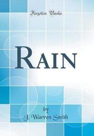 Rain (Classic Reprint) by J Warren Smith image