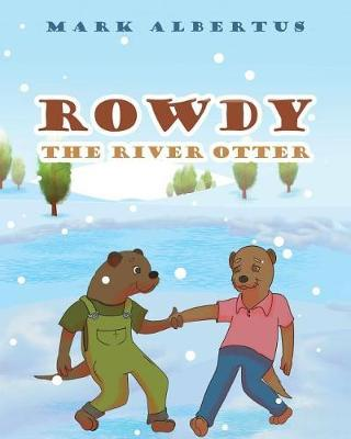 Rowdy the River Otter by Mark Albertus image