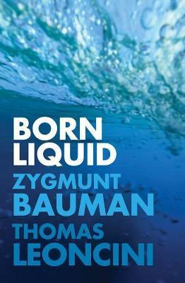 Born Liquid by Zygmunt Bauman