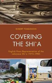 Covering the Shi`a by Robert Tomlinson