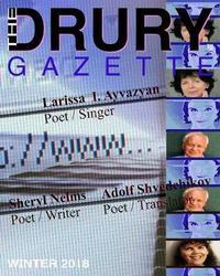The Drury Gazette WINTER 2018 by Drury Gazette