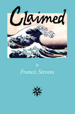 Claimed by Francis Stevens image