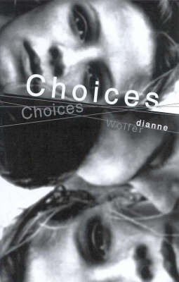 Choices by Dianne Wolfer image