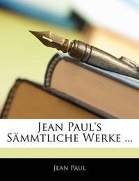 Jean Paul's Smmtliche Werke ... by Jean Paul image