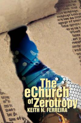 The Echurch of Zerotropy by Keith N Ferreira