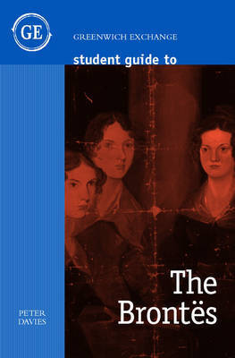 Student Guide to the Brontes by Peter Davies