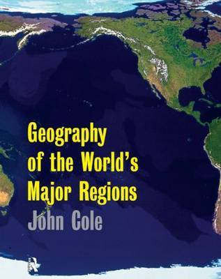 Geography of the World's Major Regions by John Cole image