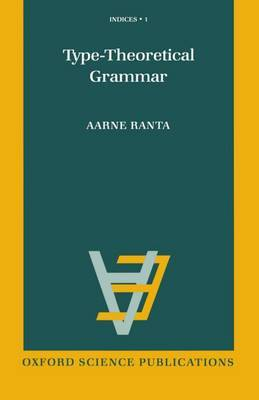 Type-theoretical Grammar by Aarne Ranta