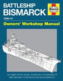 Haynes Battleship Bismarck Owners Workshop Manual by Dr Angus Konstam