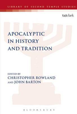 Apocalyptic in History and Tradition by Christopher Rowland