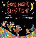 Good Night Sleep Tight by Mem Fox