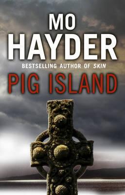Pig Island by Mo Hayder image