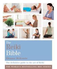 The Reiki Bible by Eleanor McKenzie