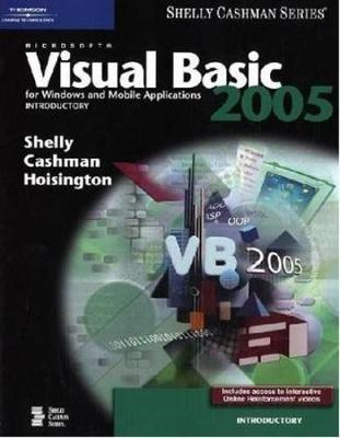 Microsoft Visual Basic 2005 for Windows and Mobile Applications by Gary B Shelly image