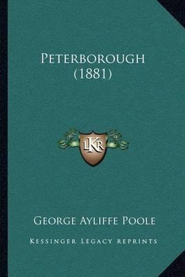 Peterborough (1881) by George Ayliffe Poole