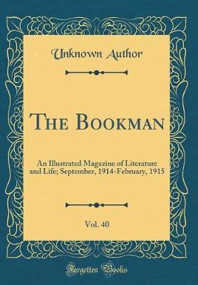 The Bookman, Vol. 40 by Unknown Author