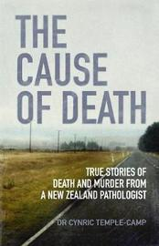 Cause Of Death by Cynric Temple-Camp