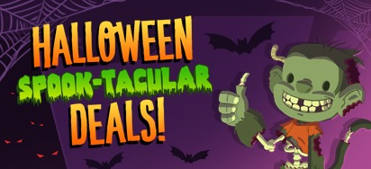 Halloween Spook-tacular Deals!