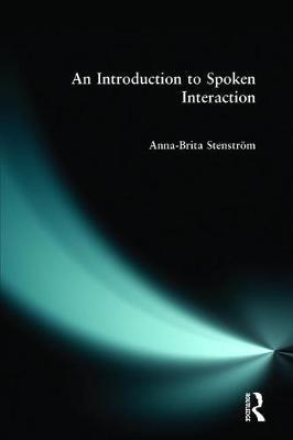 Introduction to Spoken Interaction, An by Anna-Brita Stenstrom image