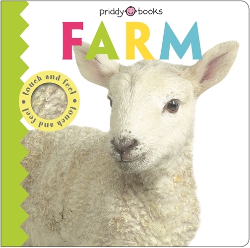 Touch & Feel Friends Farm by Roger Priddy