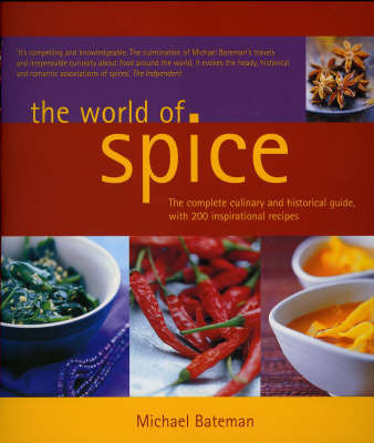 The World of Spice by Michael Bateman image