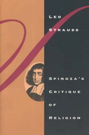 Spinoza's Critique of Religion by Leo Strauss