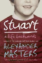 Stuart by Alexander Masters