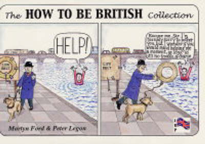 The How to be British Collection by Martyn Alexander Ford