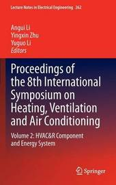 Proceedings of the 8th International Symposium on Heating, Ventilation and Air Conditioning: v. 2