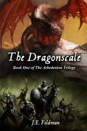 The Dragonscale by J E Feldman