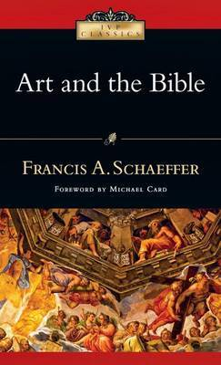 Art and the Bible by Francis A Schaeffer image