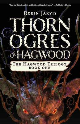 Thorn Ogres of Hagwood by Robin Jarvis image