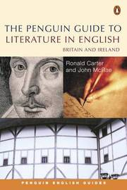 The Penguin Guide to Literature in English by Ronald Carter