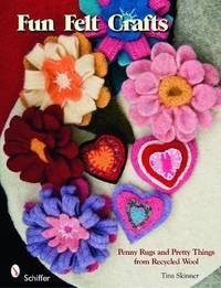 Fun Felt Crafts by Tina Skinner image