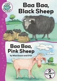 Baa Baa, Black Sheep and Baa Baa, Pink Sheep by Mick Gowar