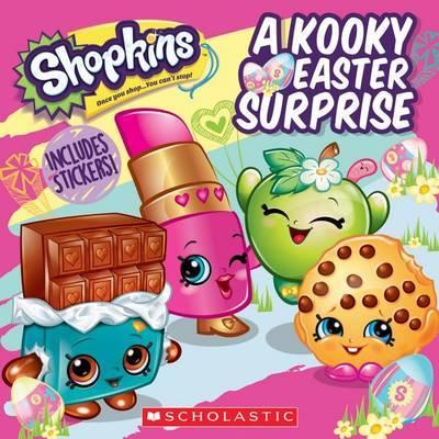 A Kooky Easter Surprise (Shopkins) by Meredith Rusu